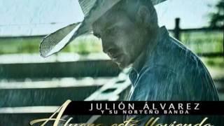 Afuera esta lloviendo - Julión Álvarez