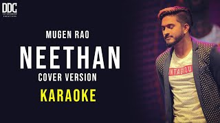 Neethan - Mugen Rao | Karaoke Version | Sathiyama Naan Solluren Di | A R Anandh | DDC