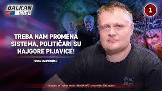 INTERVJU: Ivica Martinoski - Treba nam promena sistema, političari su najgore pijavice! (19.9.2019)