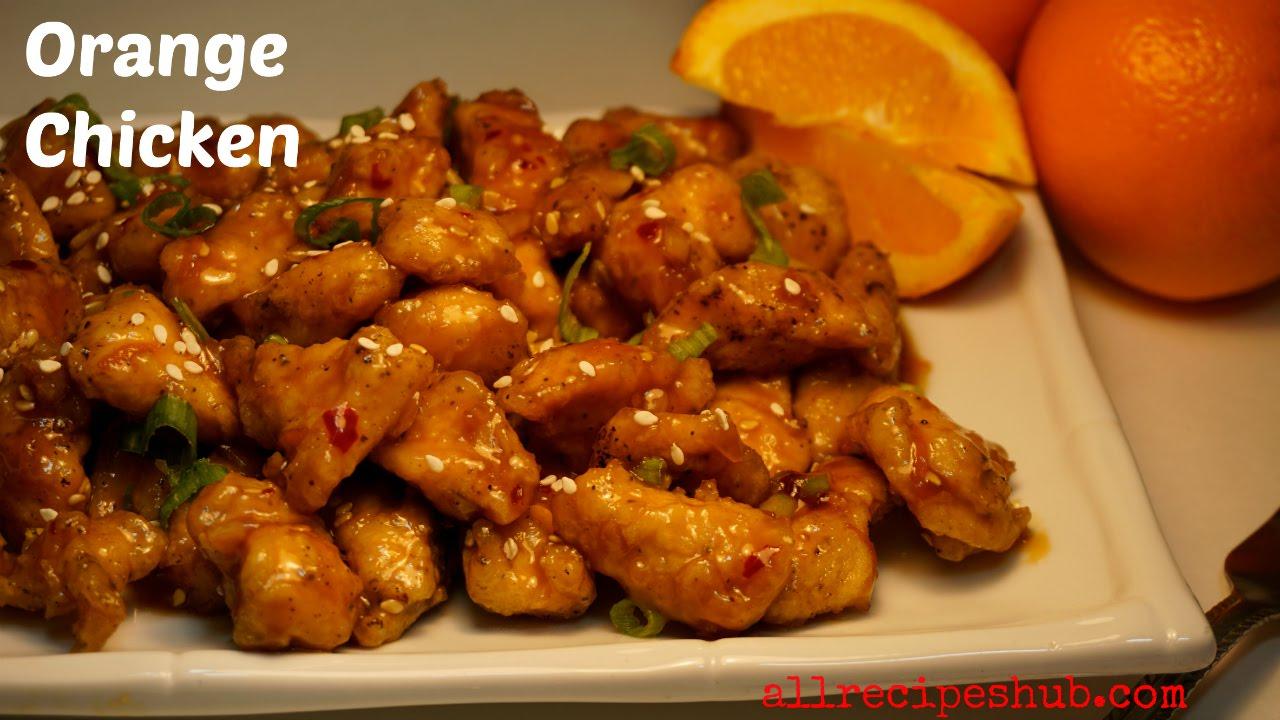 Orange chicken - Panda Express Style - All Recipes Hub
