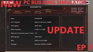 NEW OVERCLOCKING UPDATE | PC BUILDING SIMULATOR | EPISODE 3