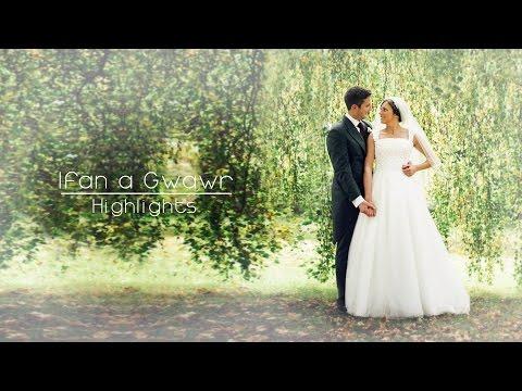 Ifan a Gwawr - Highlights