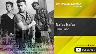 Emo Band - Nafas Nafas ( امو بند - نفس نفس)