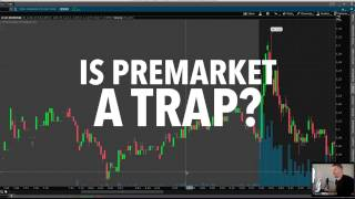 Is DayTrading Pre-Market A Trap?