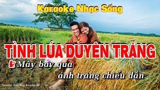 Karaoke Tình Lúa Duyên Trăng