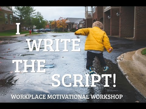 I Write the Script! Workplace Wellbeing Workshop