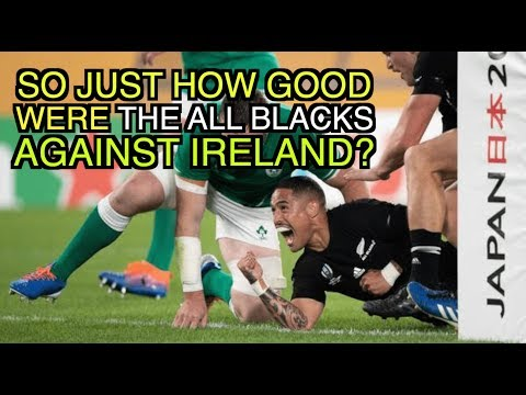 So just how good were the All Blacks against Ireland? | The Squidge Report