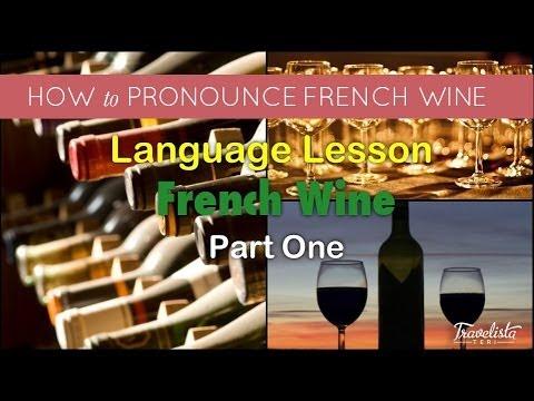 French Wine Pronunciation