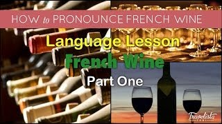 French Wine Pronunciation