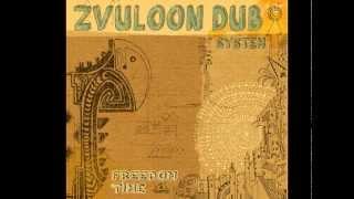 09 -Zvuloon Dub System - Going To Zion