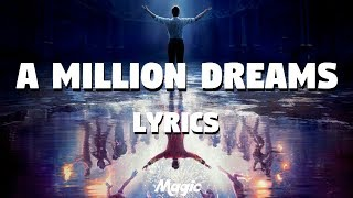 Gambar cover A Million Dreams - Ziv Zaifman, Hugh Jackman, Michelle Williams [The Greatest Shoman] (LYRICS)