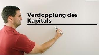 Verdopplung des Kapitals mit Faustformel (70/p), Herleitung, Finanzmathe easy