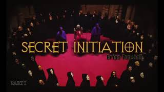 Awakening International Church: Secret Initiation Part One by Brian Tunstall