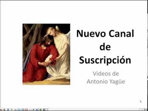Nuevo canal de suscripción de los videos sobre hipótesis profeticas de Antonio Yagüe