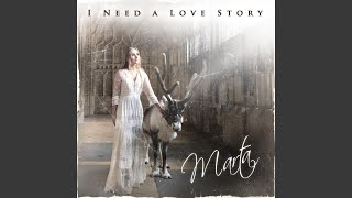 Скачать I Need A Love Story