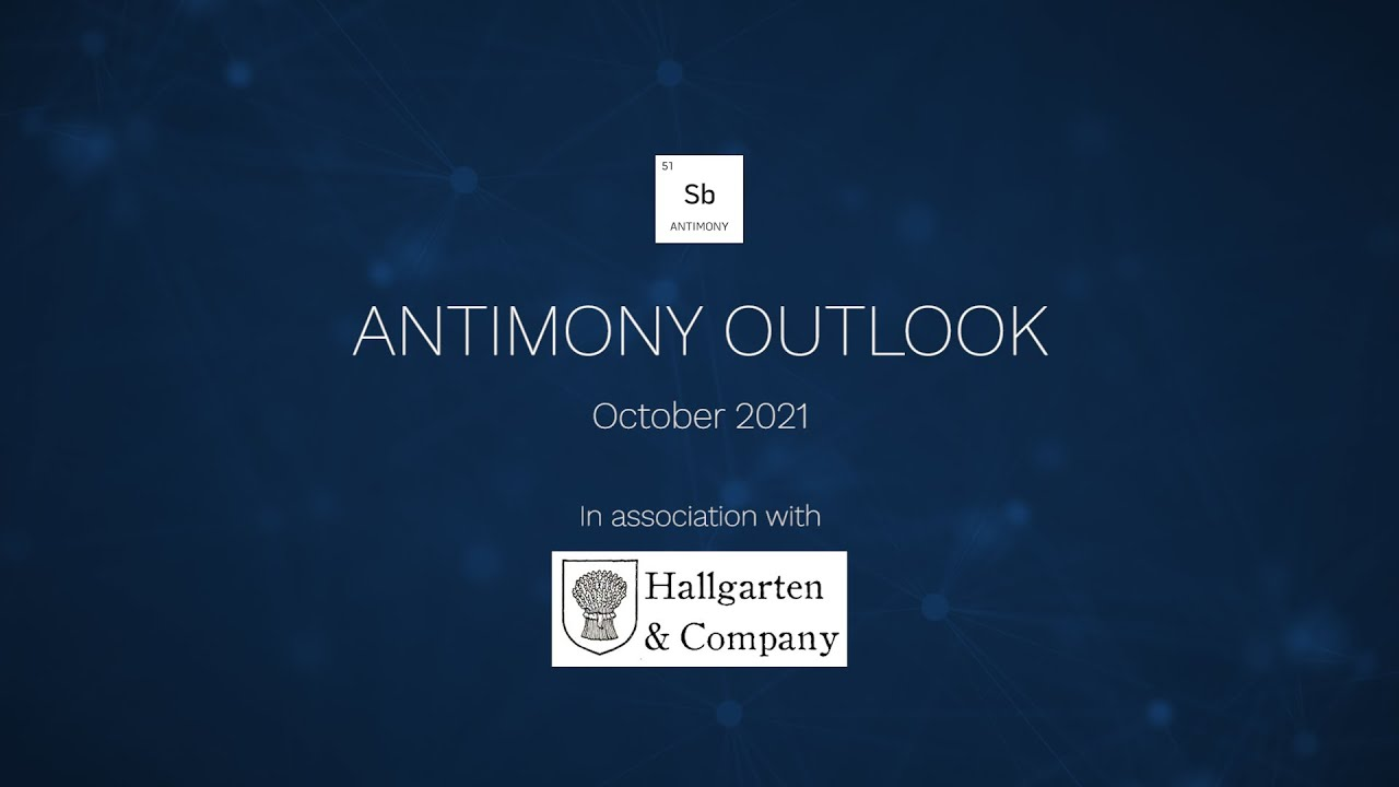 Antimony Outlook, new battery applications and a reliance on artisanal mining, with Hallgarten & Co
