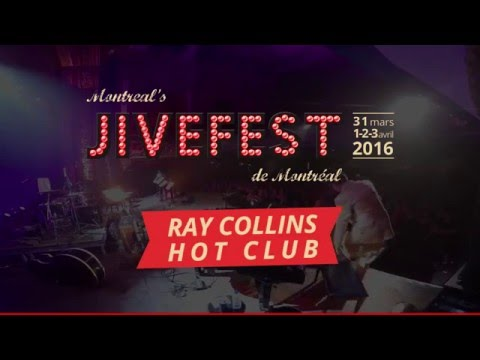 JiveFest 2016 - Ray Collins Hot Club - I Gotta Go - Rockabilly Jive Festival
