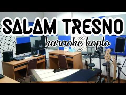 salam-tresno-karaoke-koplo