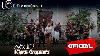 Necio K'fetal Orquesta Vídeo Oficial HD