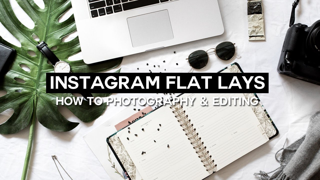 How To: The Perfect Flat Lay Photo + Editing // Instagram Series ...