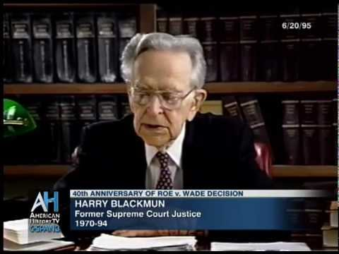 Preview: Justice Harry Blackmun on Roe v. Wade