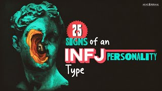 25 Genuine Signs Of An INFJ Personality Type