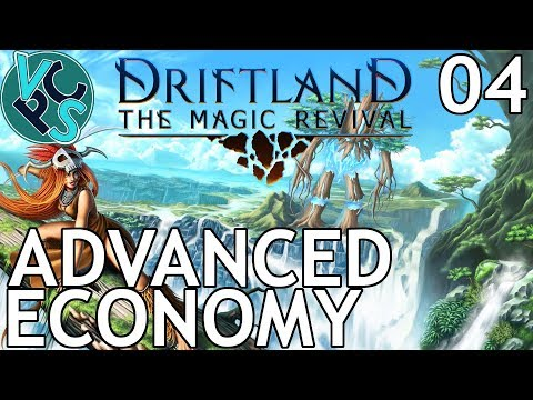 Driftland Wild Elves EP04 - Advanced Economy – v0.5.19 Early Access RTS 4X Gameplay