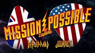 DEF LEPPARD - Mission Possible with Journey