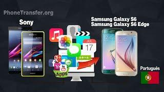 Como sincronizar todos os dados do Sony Xperia Z1 / Z2 / Z3 para Samsung Galaxy S6 (Edge)