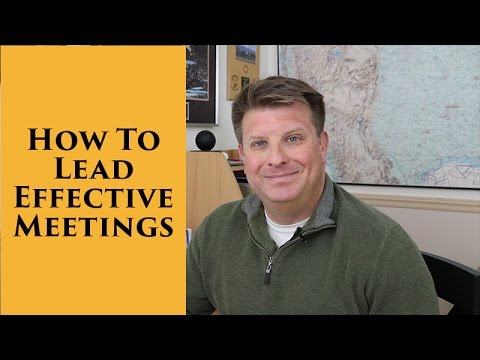 lead effective meetings I hated meetings when i worked for big companies most meetings -- even the  ones you lead -- are a waste of time that is, unless you take a.