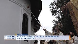 Biserica ,,Sfantul Nicolae-Draganescu a fost resfintita