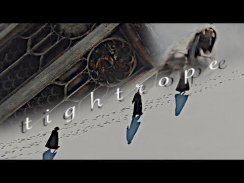 Narnia || Tightrope