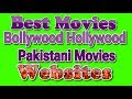 Best Movies Bollywood Hollywood Pakistan Movies Websites Sirf Liw