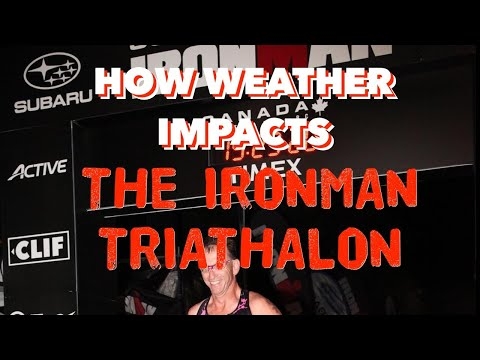 AccuWeather Podcast: How does weather impact the IRONMAN triathlon and the athletes?
