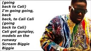 Biggie Smalls Going Back To Cali Lyrics Video Youtube