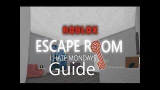 Roblox - Escape room: I hate Mondays Guide