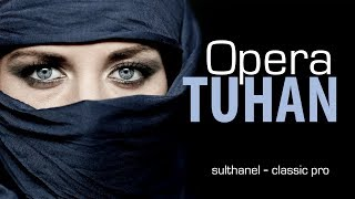 Opera Tuhan - Sulthanel