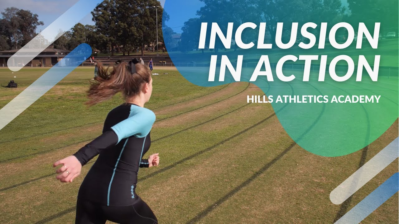Inclusion in Action - Hills Athletics Academy