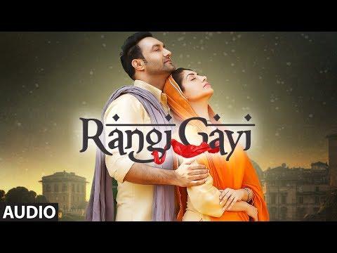 Rangi Gayi: Lakhwinder Wadali (Audio Song)...