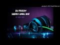 SABTU DJ FREDY 2017-4-1