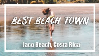 Jaco Beach one of the best beach towns in Costa Rica