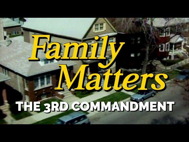 FAMILY MATTERS (Week 3) | The 3rd Commandment