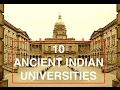10 ANCIENT INDIAN UNIVERSITIES