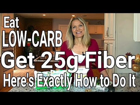 How to Get 25 Grams of Fiber Into Your Low-Carb Diet