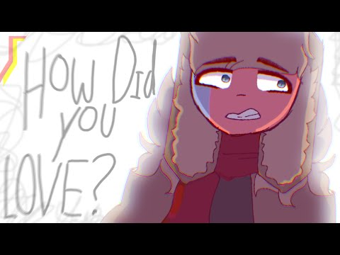 How Did You Love ? // Animation Meme // Countryhumans USSR/Cold War