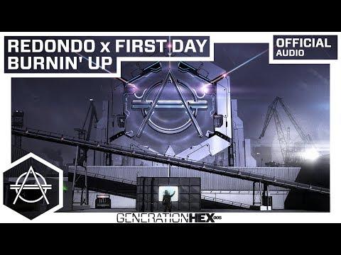 Redondo X First Day - Burnin' Up