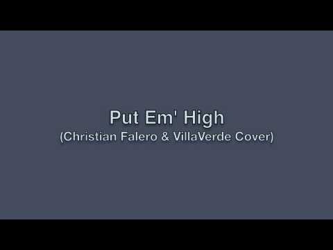 Christian Falero & Adrian Villaverde - Put Em High Feat. Kelly Davis