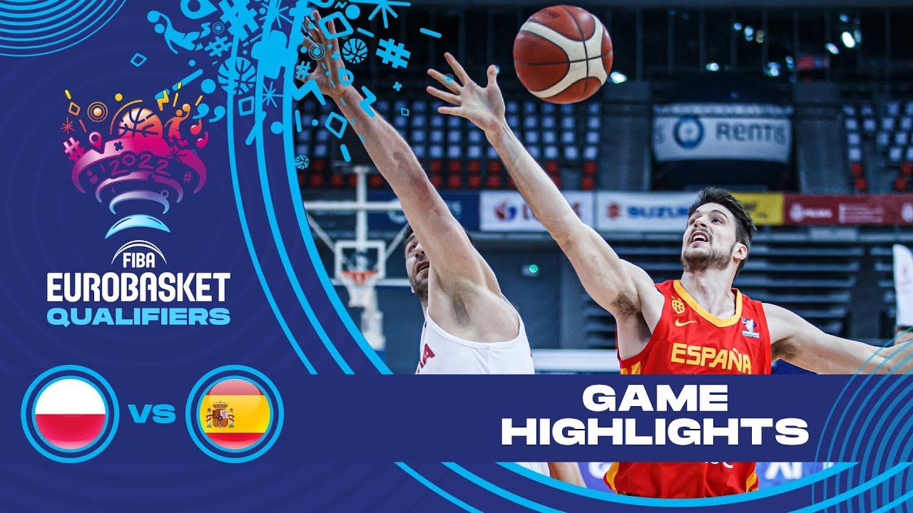 Poland - Spain   Highlights - FIBA EuroBasket 2022 Qualifiers