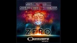 Sonic Species - Zero (Outsiders Remix)
