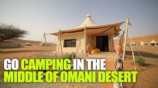 Desert Nights Camp in Oman is The Ultimate Arabian Adventure | Curly Tales